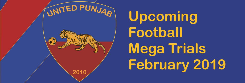 united-punjab-will-conduct-6-football-mega-trials-in-february